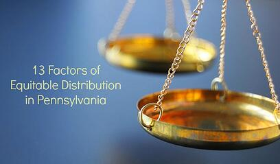 13 Factors of Equitable Distribution in PA