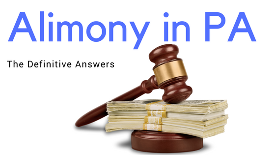 Alimony in PA in 2020: Definitive Guide to the Biggest Sticking Points