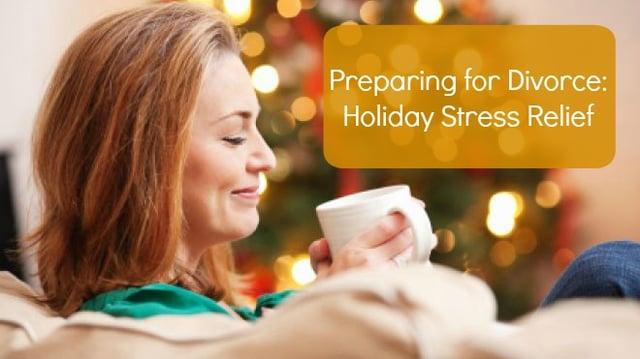 prepfordivorce_holiday_stress_relief-1.jpg